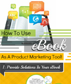 How To Use eBook As A Product Marketing Tool