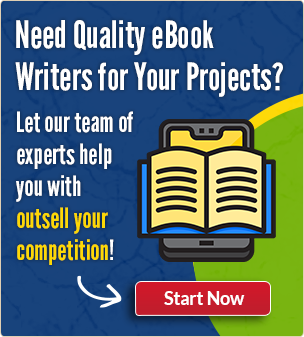 Need Quality eBook writers for Your Projects?